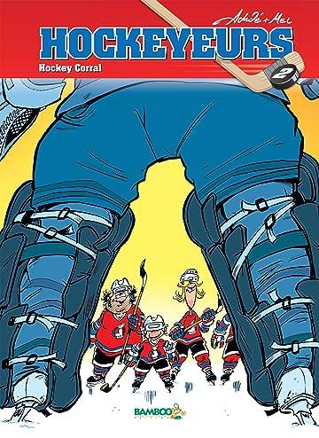 Les Hockeyeurs Vol. 2: Hockey Corral