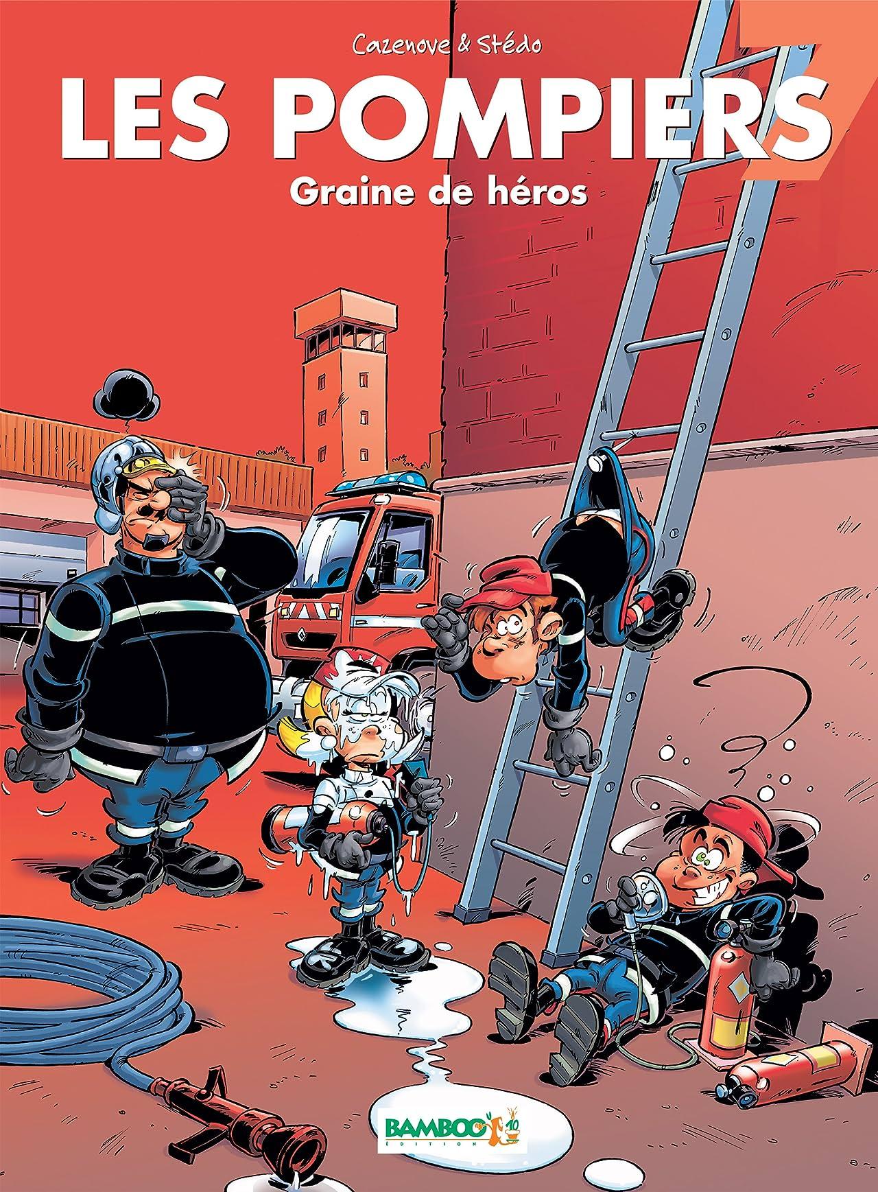 Les Pompiers Vol. 7: Graine de héros