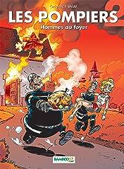 Les Pompiers Vol. 2: Homme au foyer