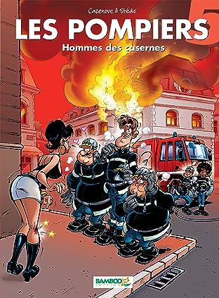 Les Pompiers Vol. 5: Hommes des casernes
