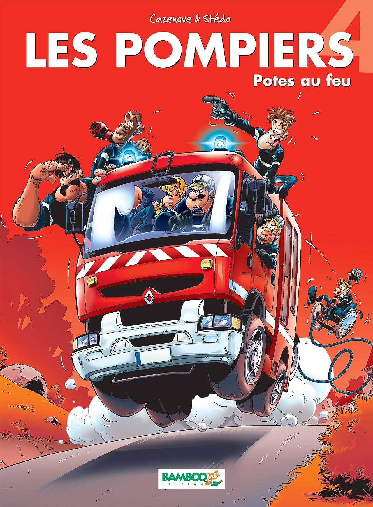 Les Pompiers Vol. 4: Potes au feu