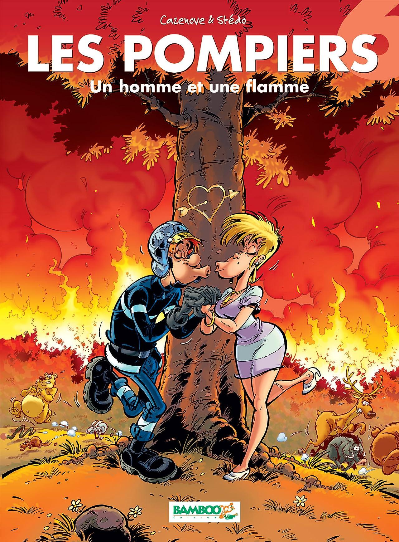Les Pompiers Vol. 6: Un homme et une flamme