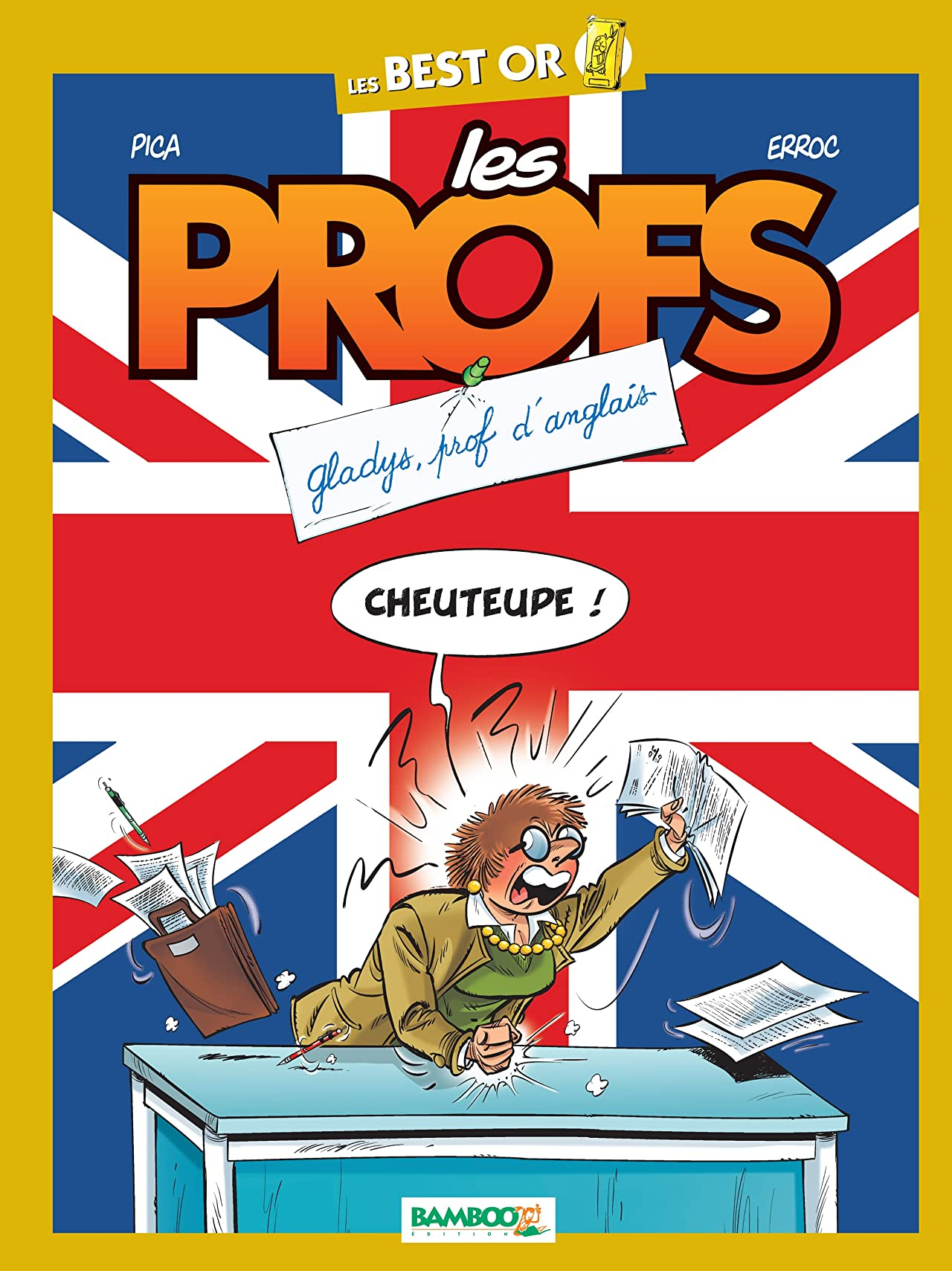Les Profs: Gladys,  prof d'anglais: best-of