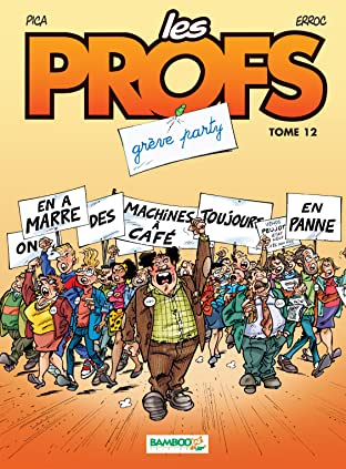 Les Profs Vol. 12: Grève party