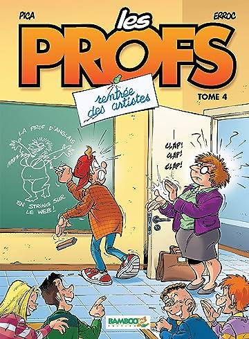 Les Profs Vol. 4: Rentrée des artistes