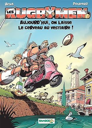 Les Rugbymen Vol. 12: Aujourd'hui,  on laisse le cerveau au vestiaire !