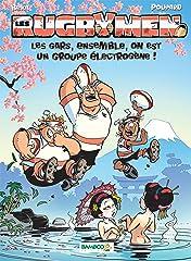 Les Rugbymen Vol. 10: Les gars,  ensemble,  on est un groupe électrogène !