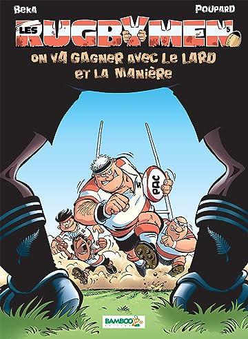 Les Rugbymen Vol. 5: On va gagner avec le lard et la manière