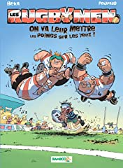 Les Rugbymen Vol. 1: On va leur mettre les poings sur les yeux !