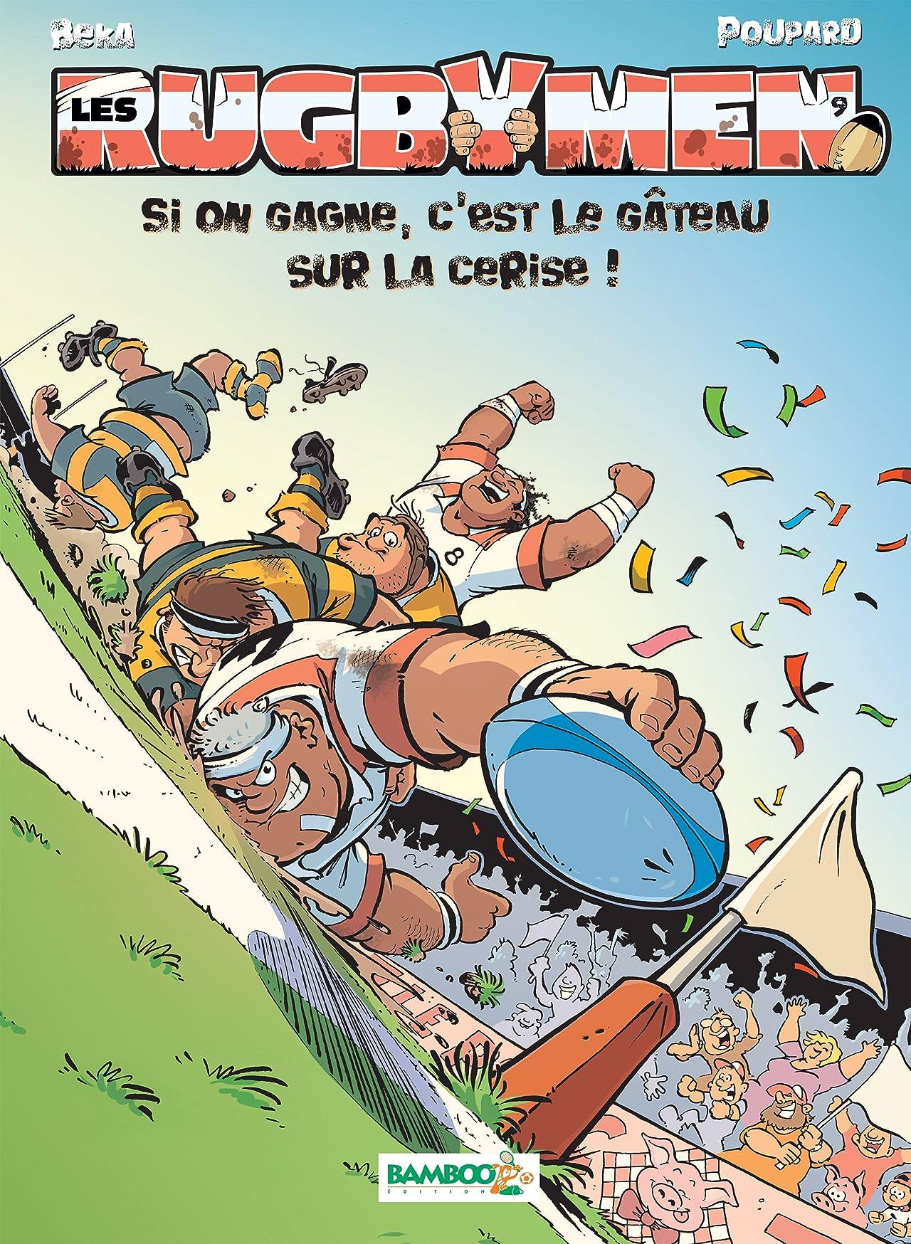 Les Rugbymen Vol. 9: Si on gagne,  c'est le gâteau sur la cerise !