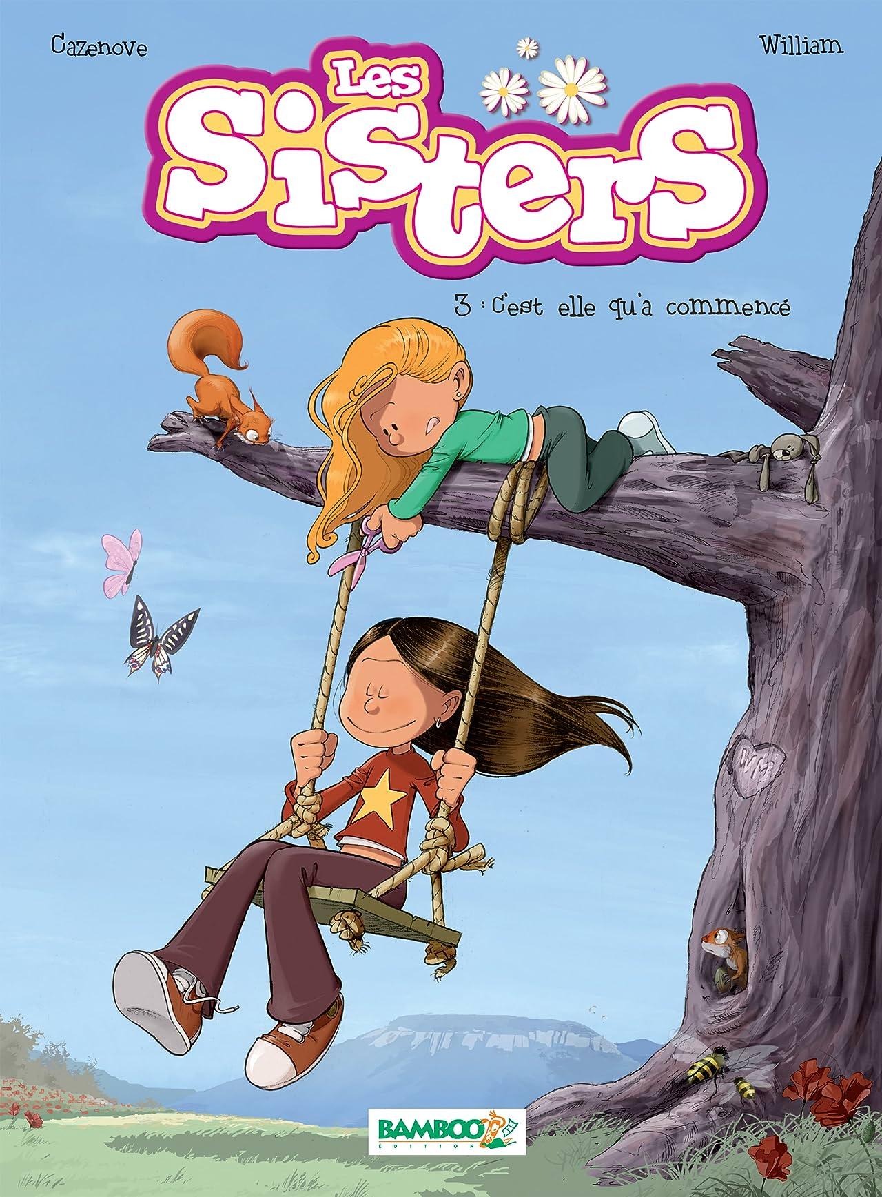 Les Sisters Vol. 3: C'est elle qu'a commencé