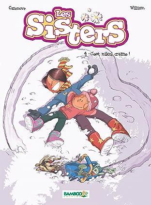 Les Sisters Vol. 4: C'est nikol crème !