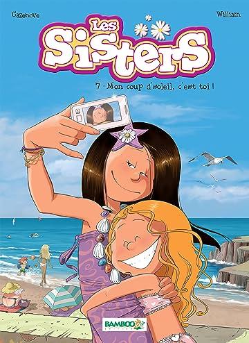 Les Sisters Vol. 7: Mon coup d'soleil,  c'est toi !