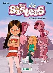 Les Sisters Vol. 5: Quelle chouchoute !