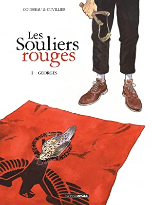 Les souliers rouges Vol. 1: Georges