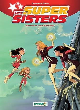 Les Super Sisters Vol. 2: Super Sisters contre Super Clones