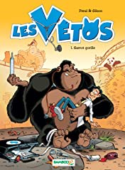 Les Vétos Vol. 1: Garrot gorille