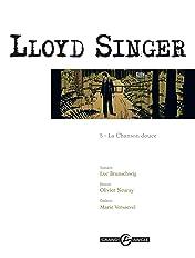 Lloyd Singer Vol. 5: La chanson douce