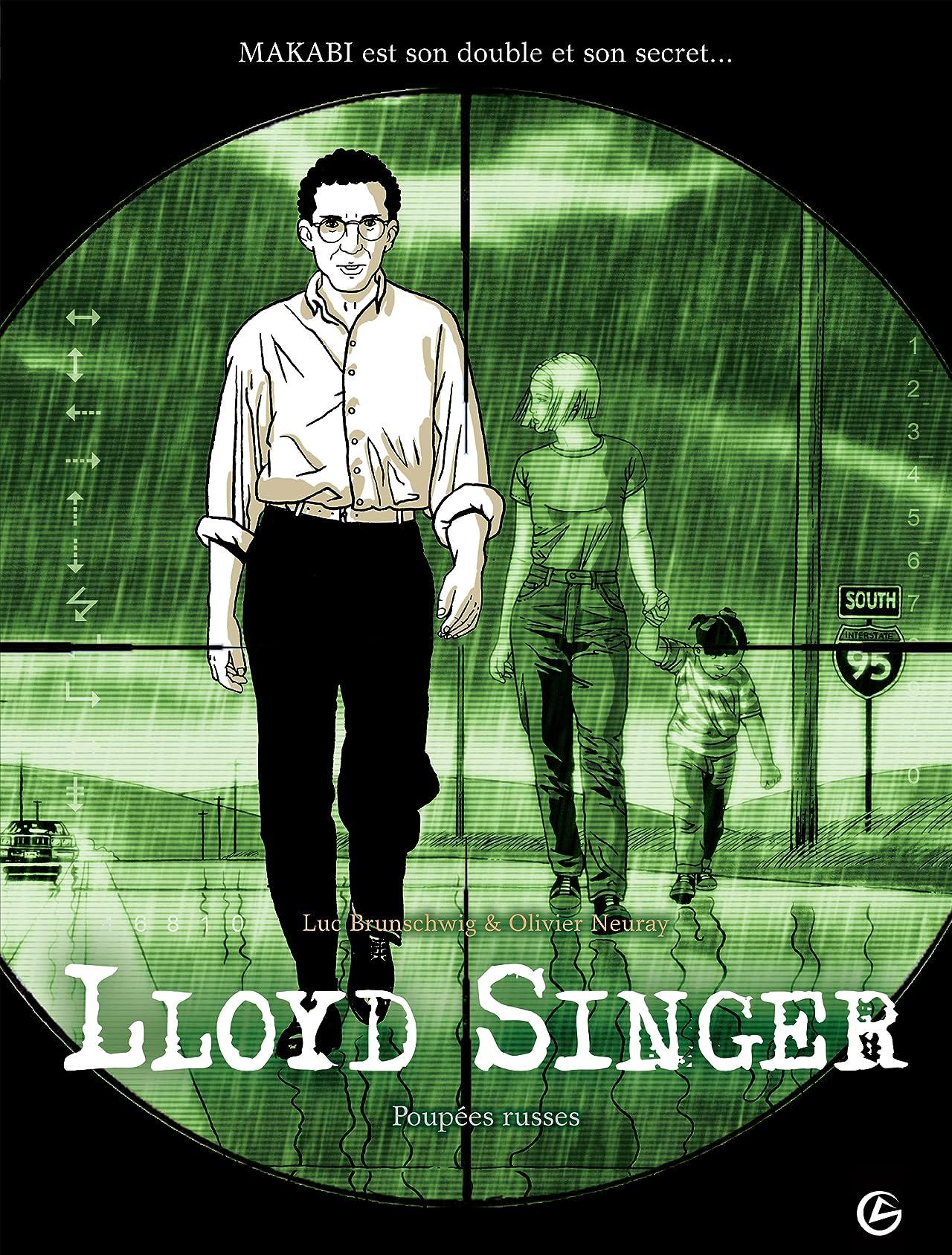 Lloyd Singer Vol. 1: Poupées russes: Cycle 1 [Episode 1/3]