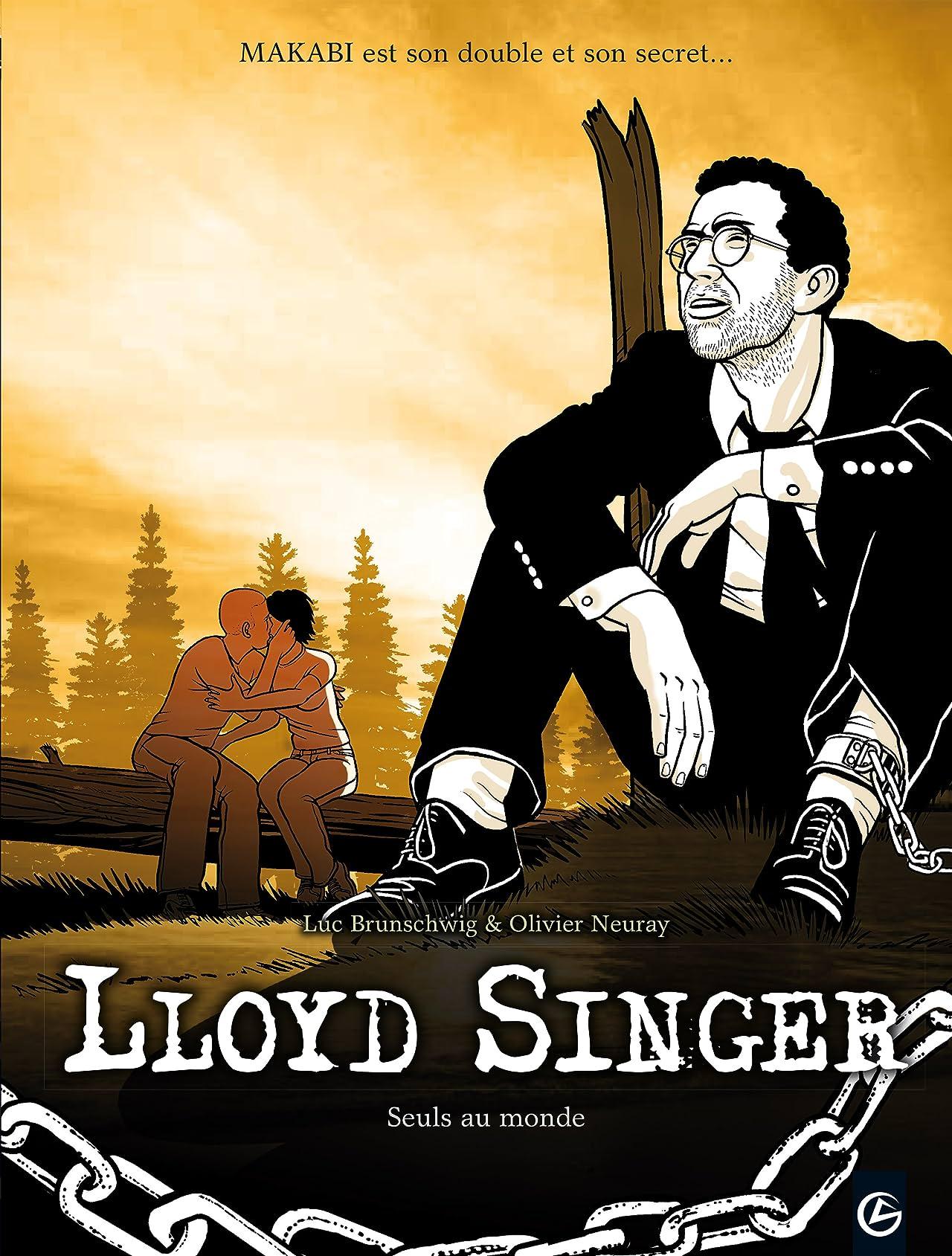 Lloyd Singer Vol. 6: Seuls au monde