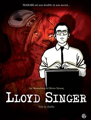 Lloyd Singer Vol. 3: Voir le diable, Cycle 1 [Episode 3/3]