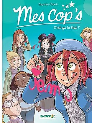 Mes Cops Vol. 2: C'est qui la best ?