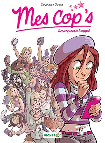 Mes Cops Vol. 1: Des copines à l'appel