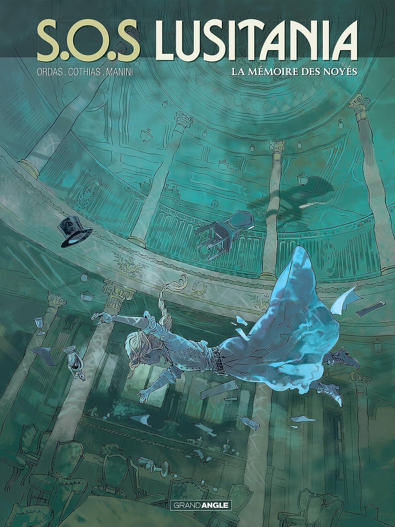 SOS Lusitania Vol. 3: La mémoire des noyés