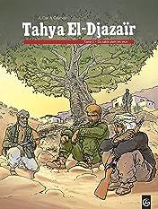 Tahya el djazaïr Vol. 2: Du sable plein les yeux