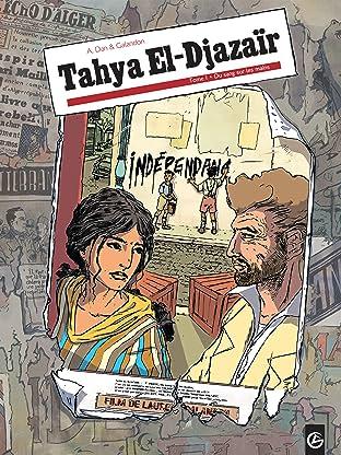 Tahya el djazaïr Vol. 1: Du sang sur les mains