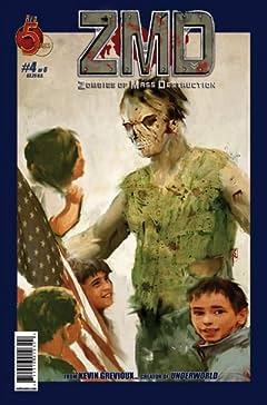 ZMD: Zombies of Mass Destruction #4 (of 6)