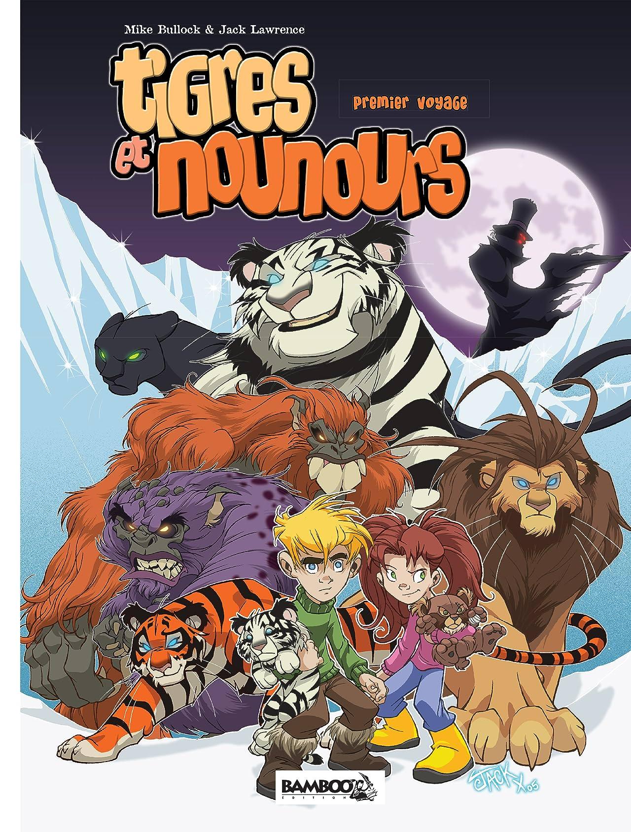 Tigres et Nounours - intégrale: Premier voyage