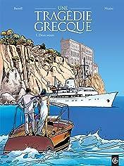 Une Tragédie Grecque Vol. 1: Deux sœurs