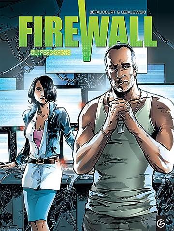 Firewall Vol. 2: Qui perd gagne