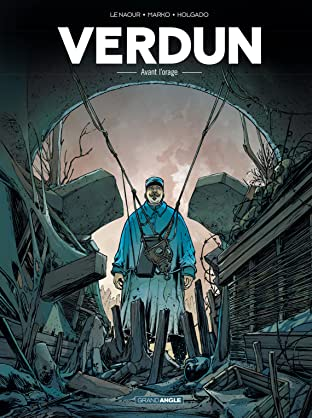 Verdun Vol. 1: Avant l'orage