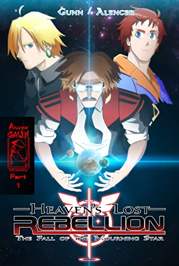 Heaven's Lost Rebellion Vol. 1: Fall of the Mourning Star, Part 1