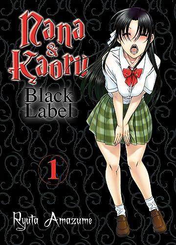 Nana & Kaoru - Black Label Vol. 1