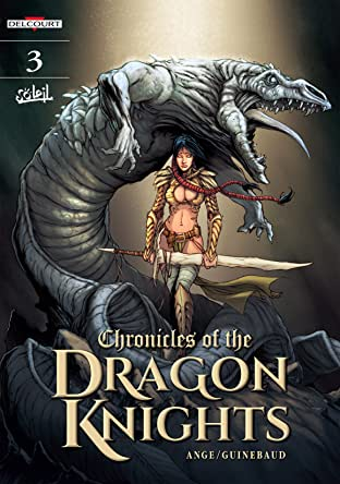 Chronicles Of The Dragon Knights Vol. 3: The Land Of Unlife