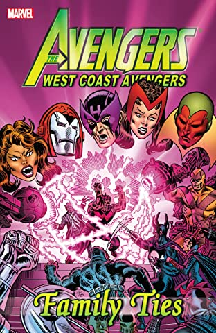 Avengers: West Coast Avengers - Family Ties