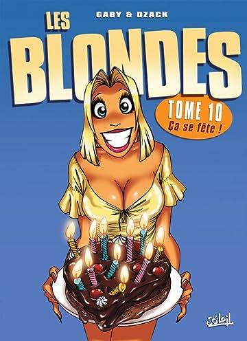 Les Blondes Vol. 10: Ça se fête !