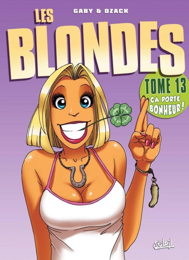 Les Blondes Vol. 13: Ça porte bonheur