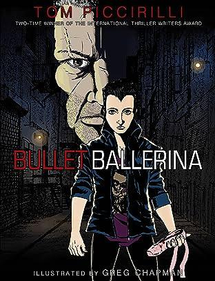 Bullet Ballerina