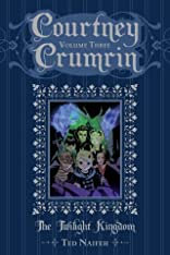 Courtney Crumrin In The Twilight Kingdom Vol. 3: Special Edition