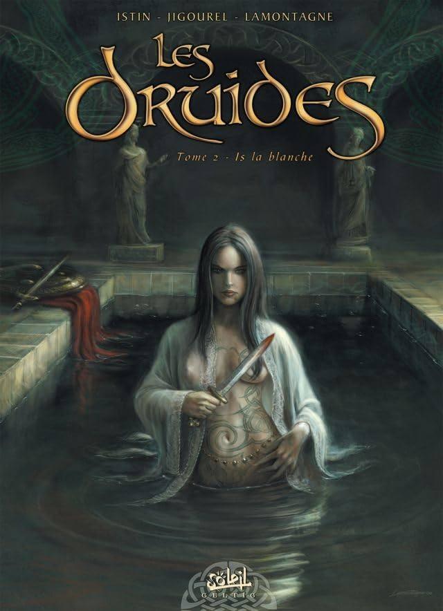 Les Druides Vol. 2: Is la blanche