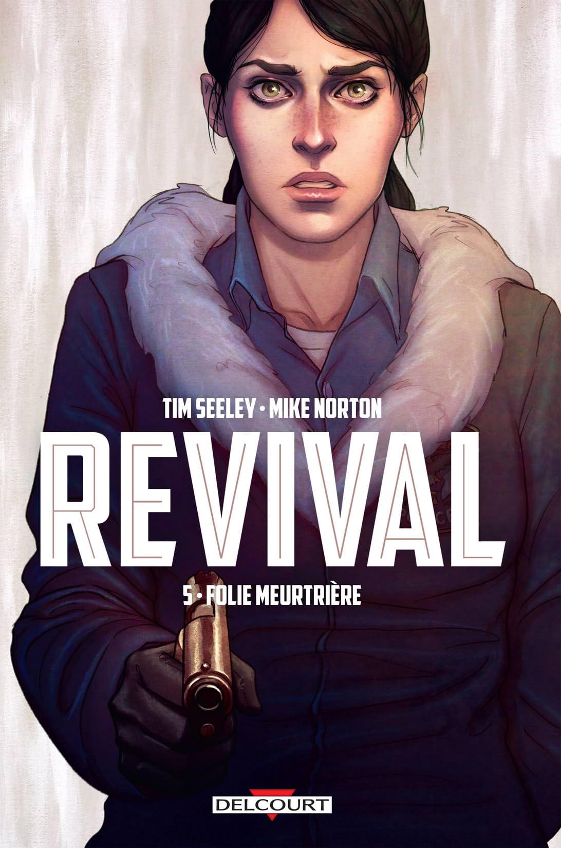 Revival Vol. 5: Folie meurtrière