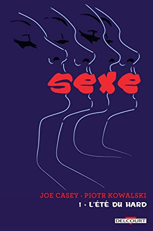 Sexe Vol. 1: L'été du hard
