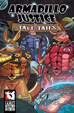 Armadillo Justice: Tall Tails #1