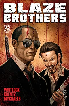 Blaze Brothers: Complete Graphic Novel