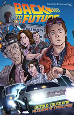 Back to the Future Vol. 1: Untold Tales and Alternate Timelines