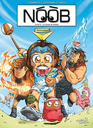 Noob Vol. 5: La Coupe de fluxball
